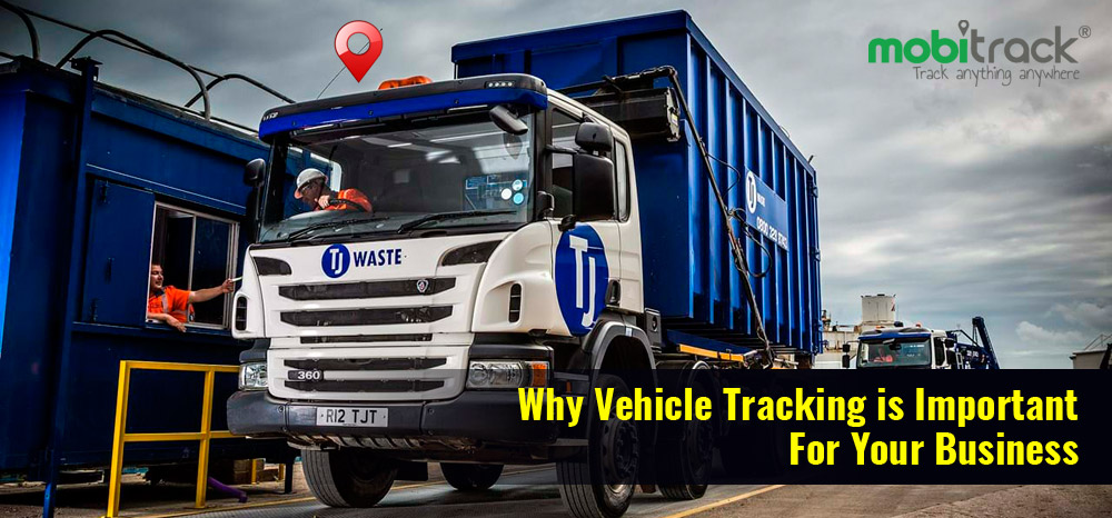 Why Vehicle Tracking Is Important For Your Business